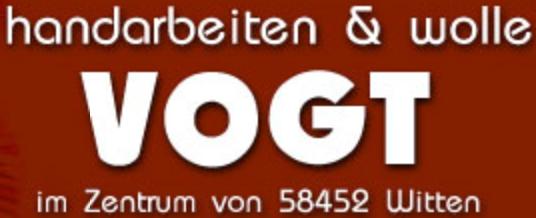 Handarbeiten Vogt - Ihr Fachgeschäft in Witten